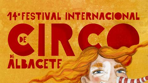 XIV FESTIVAL INTERNACIONAL DE CIRCO DE ALBACETE