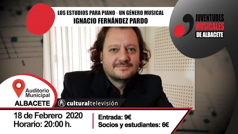 LOS ESTUDIOS PARA PIANO. UN GÉNERO MUSICAL   IGNACIO FERNÁNDEZ PARDO