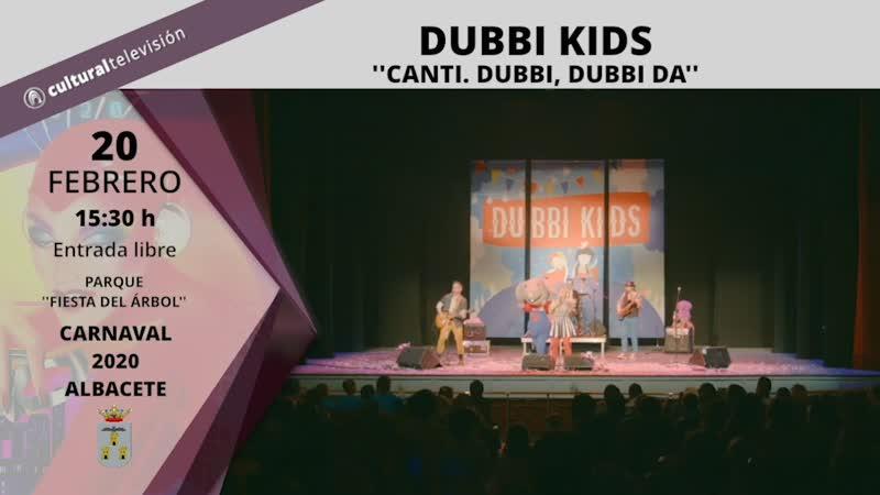 DUBBI KIDS: ''CANTI. DUBBI, DUBBI DA''