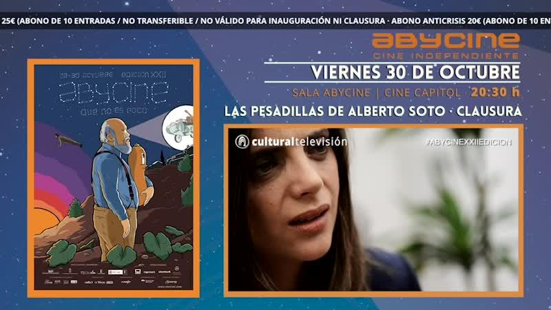 LAS PESADILLAS DE ALBERTO SOTO | CLAUSURA ABYCINE 2020