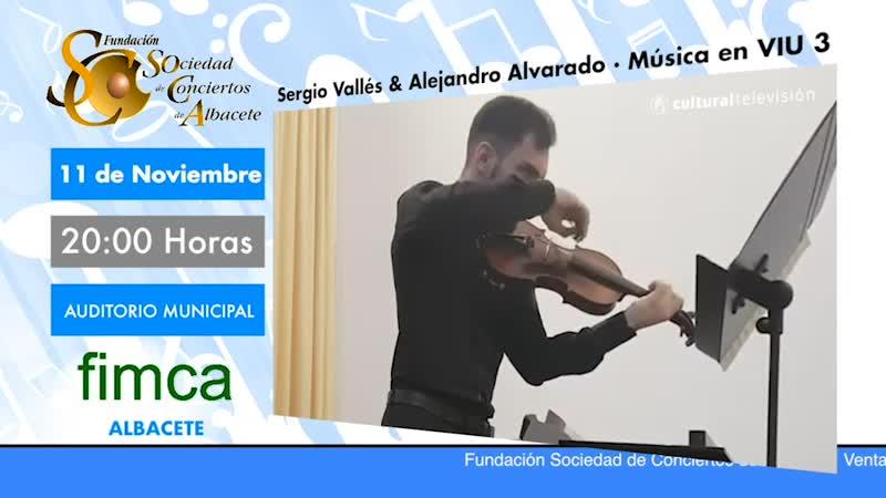 SERGIO VALLÉS & ALEJANDRO ALVARADO · MÚSICA EN VIU 3