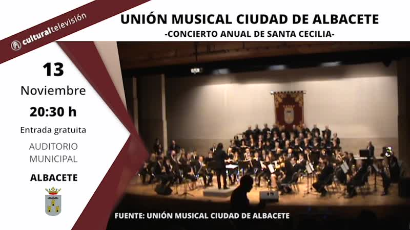 UNIÓN MUSICAL CIUDAD DE ALBACETE · CONCIERTO DE SANTA CECILIA