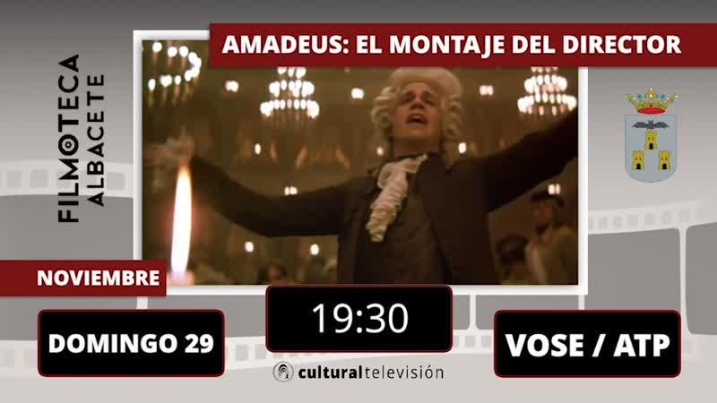 AMADEUS: EL MONTAJE DEL DIRECTOR