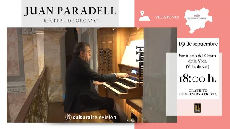JUAN PARADELL · RECITAL DE ÓRGANO