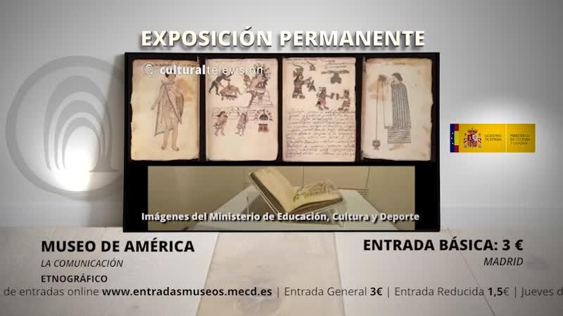 LA COMUNICACIÓN   MUSEO DE AMÉRICA
