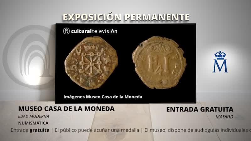 EDAD MODERNA   MUSEO CASA DE LA MONEDA