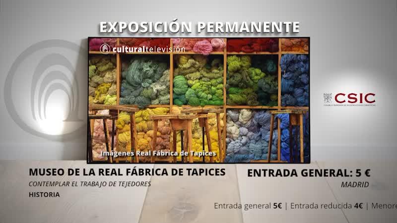 MUSEO DE LA REAL FÁBRICA DE TAPICES